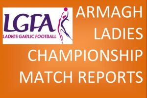 Armagh Ladies Championship Match Reports