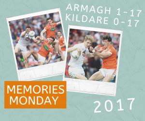 Memories Monday – Armagh vs Kildare 2017