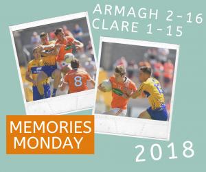 Memories Monday – Armagh vs Clare 2018