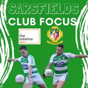 Club Focus – Sarsfields