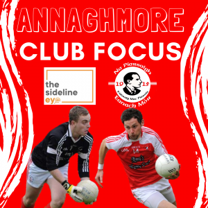 Club Focus – Annaghmore