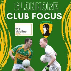 Club Focus – Clonmore