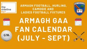Armagh GAA Fan Calendar (July-September)