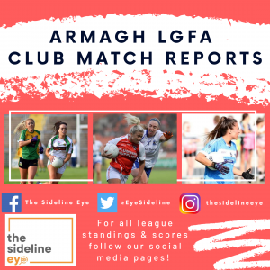 Armagh LGFA Club Match Reports – Round Two