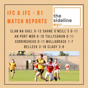 Match Reports – IFC & JFC Round One