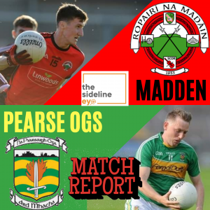 Match Report – Madden vs Pearse Ogs