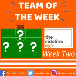 Team of the Week – Week Two