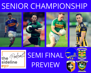 Senior Football Championship Semi Final Preview