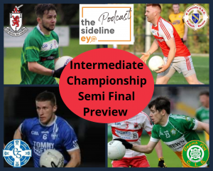 Intermediate Championship Semi Final Preview Podcast