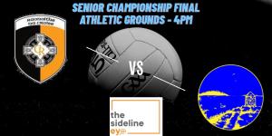Senior Football Championship Final Preview