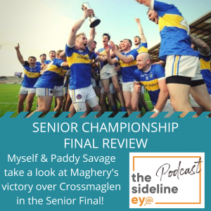 Senior Championship Final Review Podcast