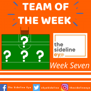 Team of the Week – Week Seven