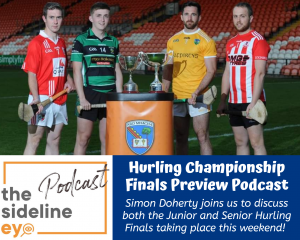 Hurling Championship Finals Preview Podcast