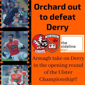 Orchard out to defeat Derry