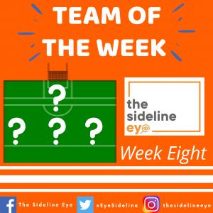Team of the Week – Week Eight