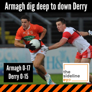 Armagh dig deep to down Derry