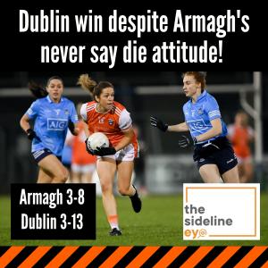 Dublin win despite Armagh's never say die attitude