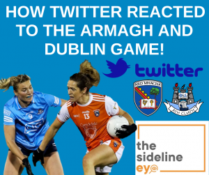 How Twitter reacted to the Armagh and Dublin game!