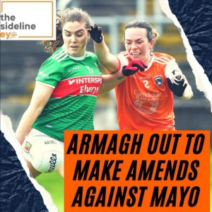 Armagh out to make amends against Mayo