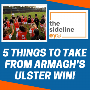 Five things to take from Armagh's Ulster win!