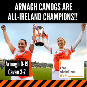 ARMAGH CAMOGS ARE ALL-IRELAND CHAMPIONS!