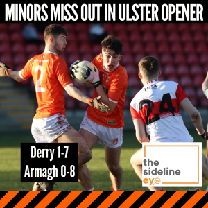 Minors miss out in Ulster opener