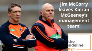 Jim McCorry leaves Kieran McGeeney's management team