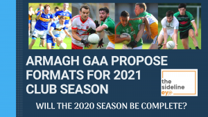 Armagh GAA propose formats for 2021 club season