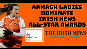 Armagh Ladies dominate Irish News All-Star awards