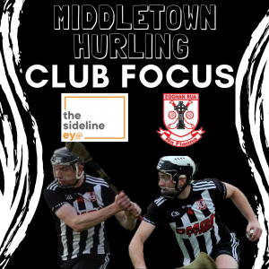 Club Focus – Middletown Hurling