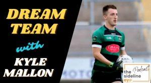 Kyle Mallon's Dream Team