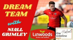 Niall Grimley's Dream Team