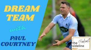 Paul Courtney's Dream Team