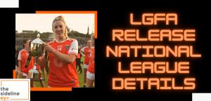 LGFA release National League details