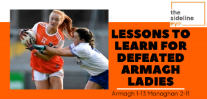 Lessons to learn for defeated Armagh Ladies