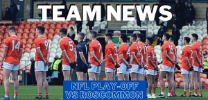 Armagh name team ready to take on Roscommon