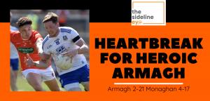 Heartbreak for heroic Armagh