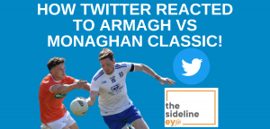 How Twitter reacted to Armagh vs Monaghan classic