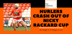 Hurlers crash out of Nicky Rackard Cup