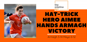 Hat-trick hero Aimee hands Armagh victory